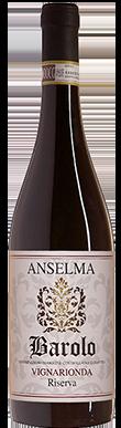 Anselma, Vigniarionda Riserva, Barolo, Serralunga d'Alba