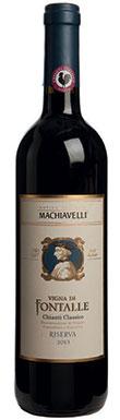 Machiavelli, Chianti, Classico, Vigna di Fontalle, 2013